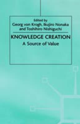 Knowledge Creation: A Source of Value
