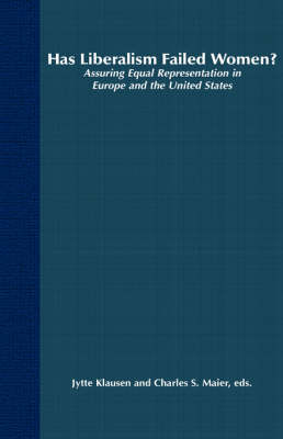 Has Liberalism Failed Women?: Assuring Equal Representation In Europe and The United States