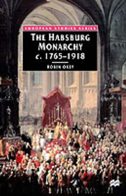 The Habsburg Monarchy: From Enlightenment to Eclipse