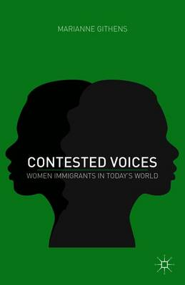 Contested Voices: Women Immigrants in Today's World