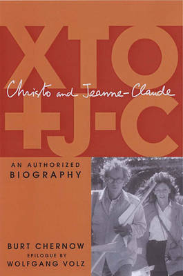 Christo And Jeeane-claude: A Biography