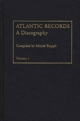 Atlantic Records V1: 1947 to 1966