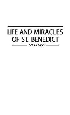 Life and Miracles of St. Benedict (Book Two of the Dialogues).