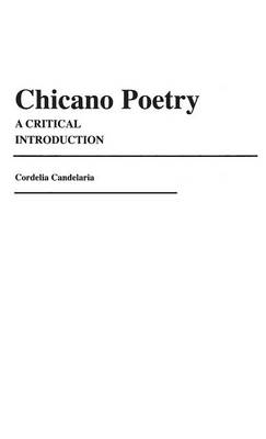 Chicano Poetry: A Critical Introduction