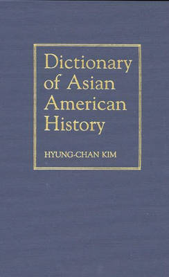Dictionary of Asian American History
