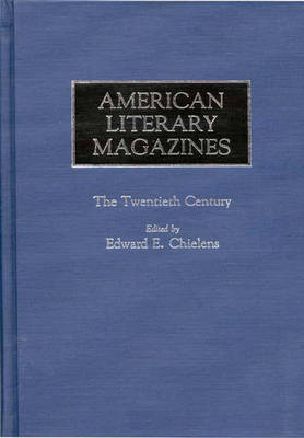 American Literary Magazines: The Twentieth Century