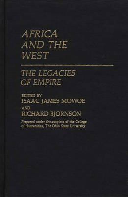 Africa and the West: The Legacies of Empire