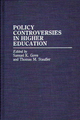 Policy Controversies in Higher Education