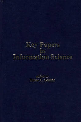 Key Papers in Information Science