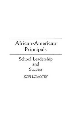 African-American Principals: School Leadership and Success