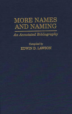 More Names and Naming: An Annotated Bibliography