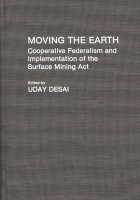 Moving the Earth: Cooperative Federalism and Implementation of the Surface Mining Act