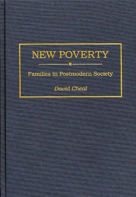 New Poverty: Families in Postmodern Society