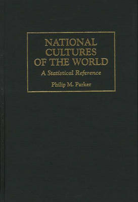 National Cultures of the World: A Statistical Reference