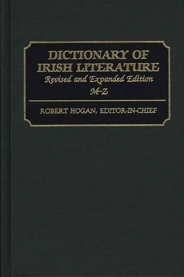 Dictionary of Irish Literature: A-L, 2nd Edition