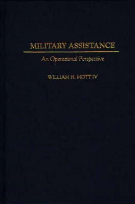 Military Assistance: An Operational Perspective