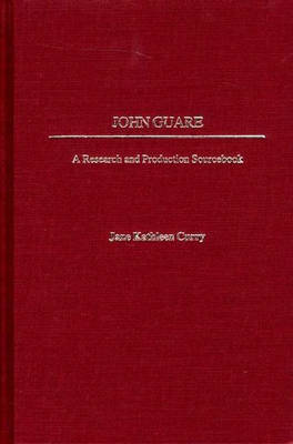 John Guare: A Research and Production Sourcebook