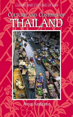 Culture and Customs of Thailand