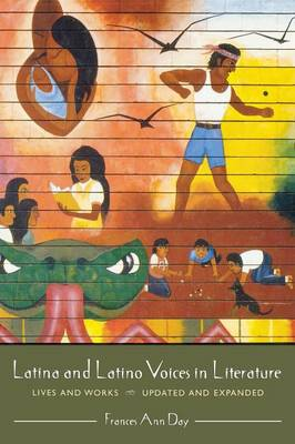 Latina and Latino Voices in Literature: Lives and Works
