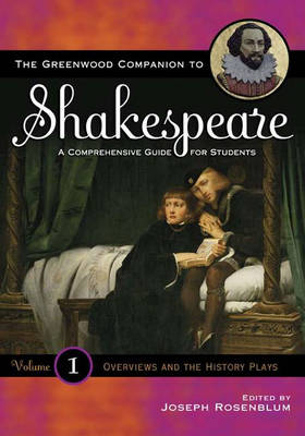 The Greenwood Companion to Shakespeare: A Comprehensive Guide for Students