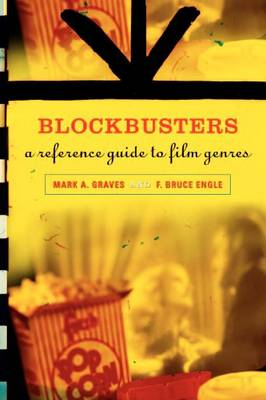 Blockbusters: A Reference Guide to Film Genres