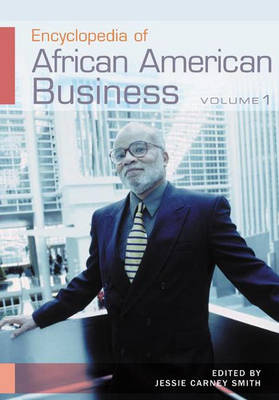 Encyclopedia of African American Business [2 volumes]