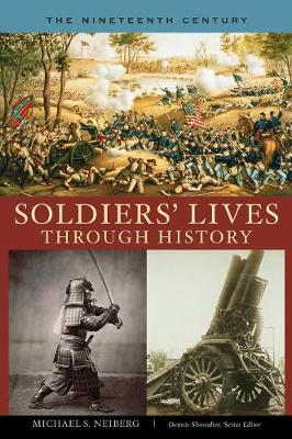 The Soldiers' Lives Through History - The Nineteenth Century