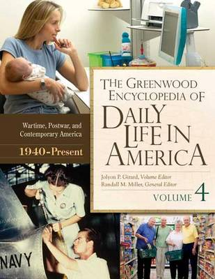 The Greenwood Encyclopedia of Daily Life in America