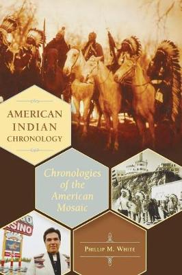 American Indian Chronology: Chronologies of the American Mosaic