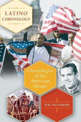 Latino Chronology: Chronologies of the American Mosaic