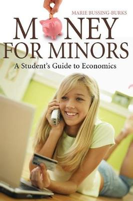 Money for Minors: A Student's Guide to Economics