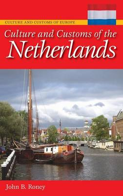Culture and Customs of the Netherlands