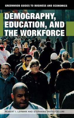Demography, Education, and the Workforce