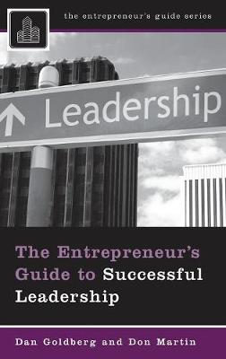 The Entrepreneur's Guide to Successful Leadership