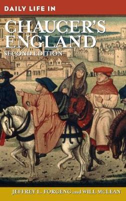 Daily Life in Chaucer's England, 2nd Edition