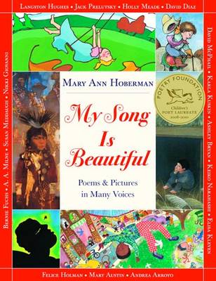 My Song Is Beautiful: Poems & Pictures in Many Voices
