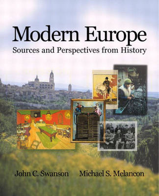 Modern Europe: Sources and Perspectives from History