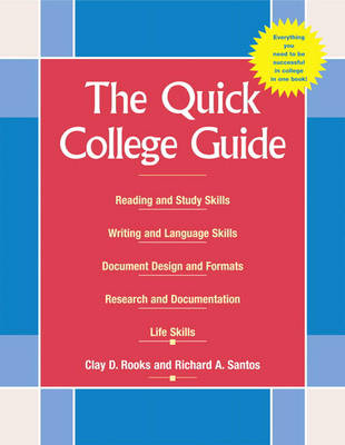 The Quick College Guide: Reading, Writing, and Studying