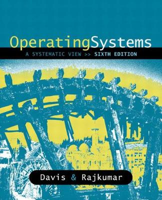 Operating Systems: A Systematic View: United States Edition