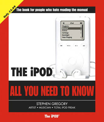 The iPod: All You Need to Know