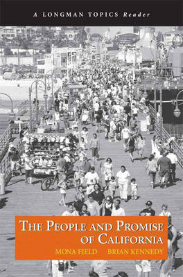 People and Promise of California, The (A Longman Topics Reader)