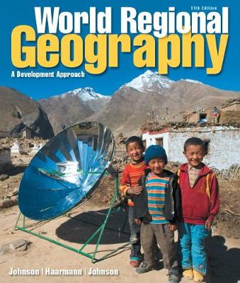 World Regional Geography: A Development Approach Plus MasteringGeography with Pearson eText -- Access Card Package