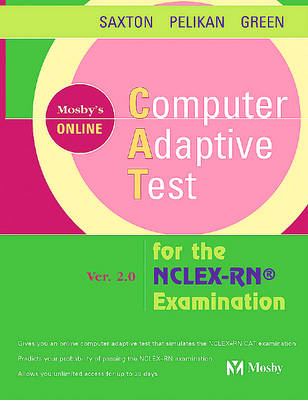 Mosby's Computer Adaptive Test (CAT) for the NCLEX-RN Examination