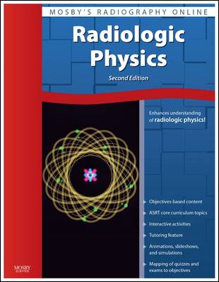 Mosby'S Radiography Online: Radiologic Physics (User Guide and Access Code)