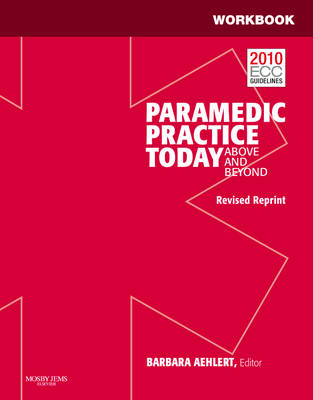 Workbook for Foundations of Paramedic Practice Volume 1 1e
