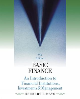 Basic Finance: An Introduction to Financial Institutions, Investments and Management