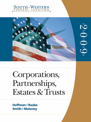 South-Western Federal Taxation: 2009 Corporations, Partnerships, Estates, and Trusts: v. 2