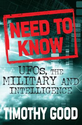A Need to Know: UFOs, the Military and Intelligence