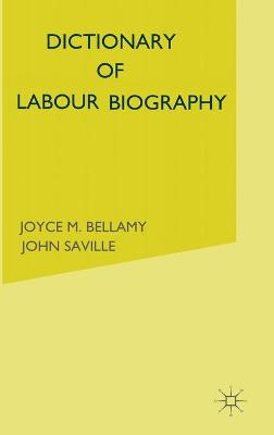 Dictionary of Labour Biography: Volume 2