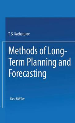 Methods of Long-Term Planning and Forecasting